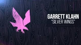 Garrett Klahn - Silver Wings