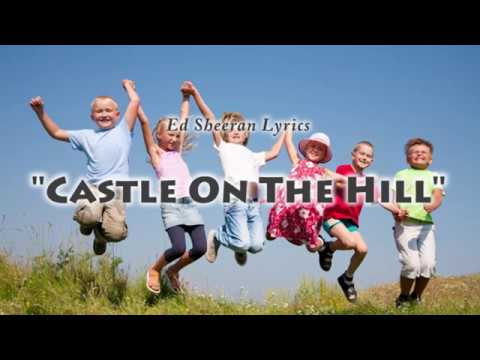ed-sheeran---castle-on-the-hill-with-lyrics