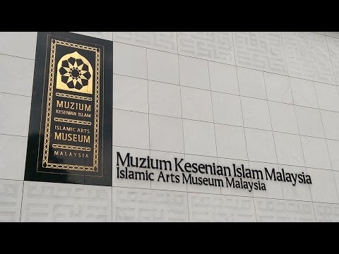 ISLAMIC ARTS MUSEUM MALAYSIA VLOG #93