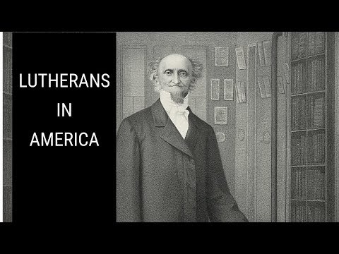 The Beginnings Of Lutheranism In America