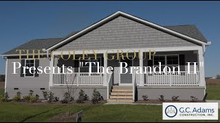 The Coley Group Presents - The Brandon II by G.C. Adams Construction