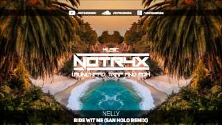 Nelly - Ride Wit Me (San Holo Remix)