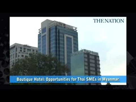 Boutique Hotel: Opportunities for Thai SMEs in Myanmar