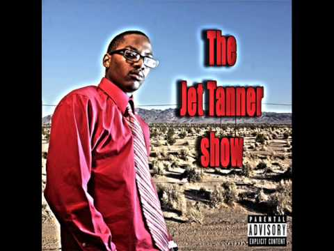 Jet Tanner - I'm On It