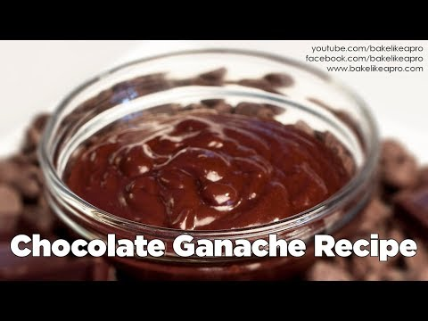 BakeLikeAPro EASY YUMMY Chocolate Ganache Recipe