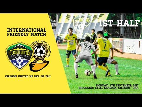 Friendly Match   Cilegon United. FC 0 vs 0 Rep. of Fiji   Babak I