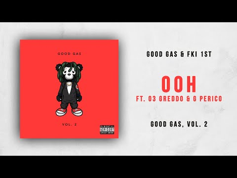 03 Greedo & G Perico  Ooh Good Gas, Vol 2