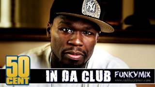 50 Cent - In Da Club (Rare Funkymix) [HD]