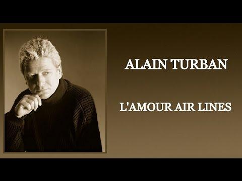 Alain TURBAN L'amour air lines