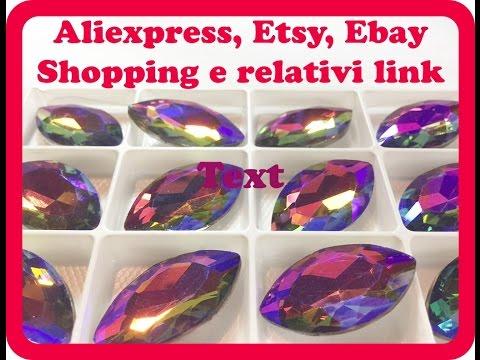 Acquisti Aliexpress, etsy e ebay. Elementi per bijoux e relativi link acquisto.