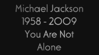 Michael Jackson - You Are Not Alone (Radio Edit)