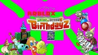 Roblox trungbui Plants vs Zombies 2 Birthdayz