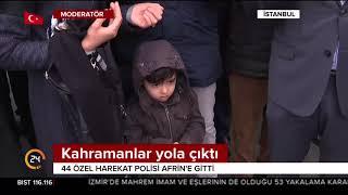 44 özel harekat polisi dua ve tekbirlerle #Afrin'e uğurlandı
