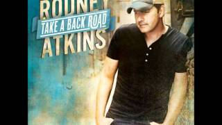 Rodney Atkins - Take A Back Road (Audio + Lyrics)