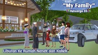 MY FAMILY [ Episode 18 ]   Jalan-Jalan Ke Rumah Nenek dan Kakek   DRAMA SAKURA SCHOOL SIMULATOR