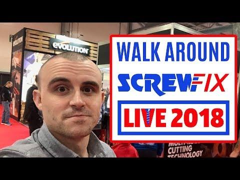 ScrewFix Live 2018 Walk Around