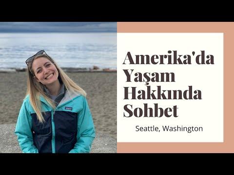 AMERİKA'da Yaşam Hakkında Keyifli Bir Sohbet 🏡 Seattle