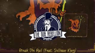 Play Break The Rail (feat. Sullivan King)