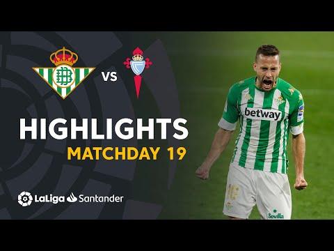 Betis Celta Vigo Goals And Highlights