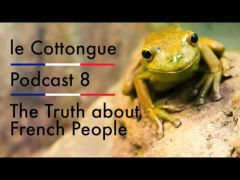 The Truth about French People - Intermediate French