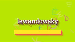 "How to say ""lewandowsky""! (High Quality Voices)"
