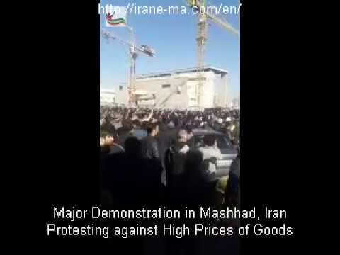 Major Demonstration in Mashhad, Iran Protesting against High Prices of Goods