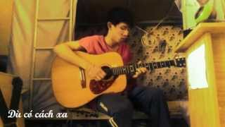 Dù có cách xa guitar cover From Lào ( Kinoh Acoustic )