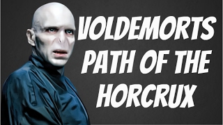 Voldemorts Path Of The Horcrux