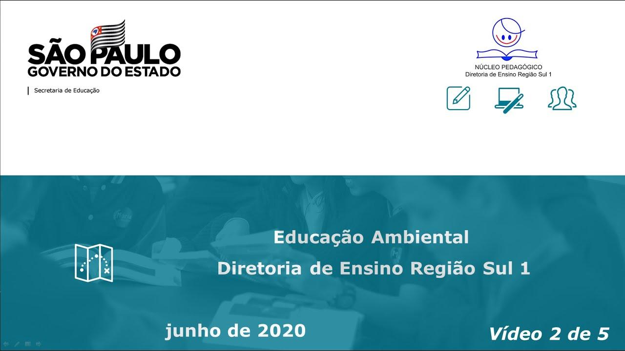 Educação Ambiental e pesquisa nas escolas da DER-S1 [VÍDEO - 2/5]
