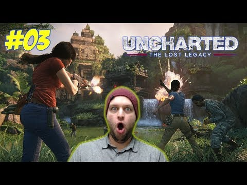 FINALLY, An Action Packed Chapter! - Uncharted: The Lost Legacy - Gameplay [#03]