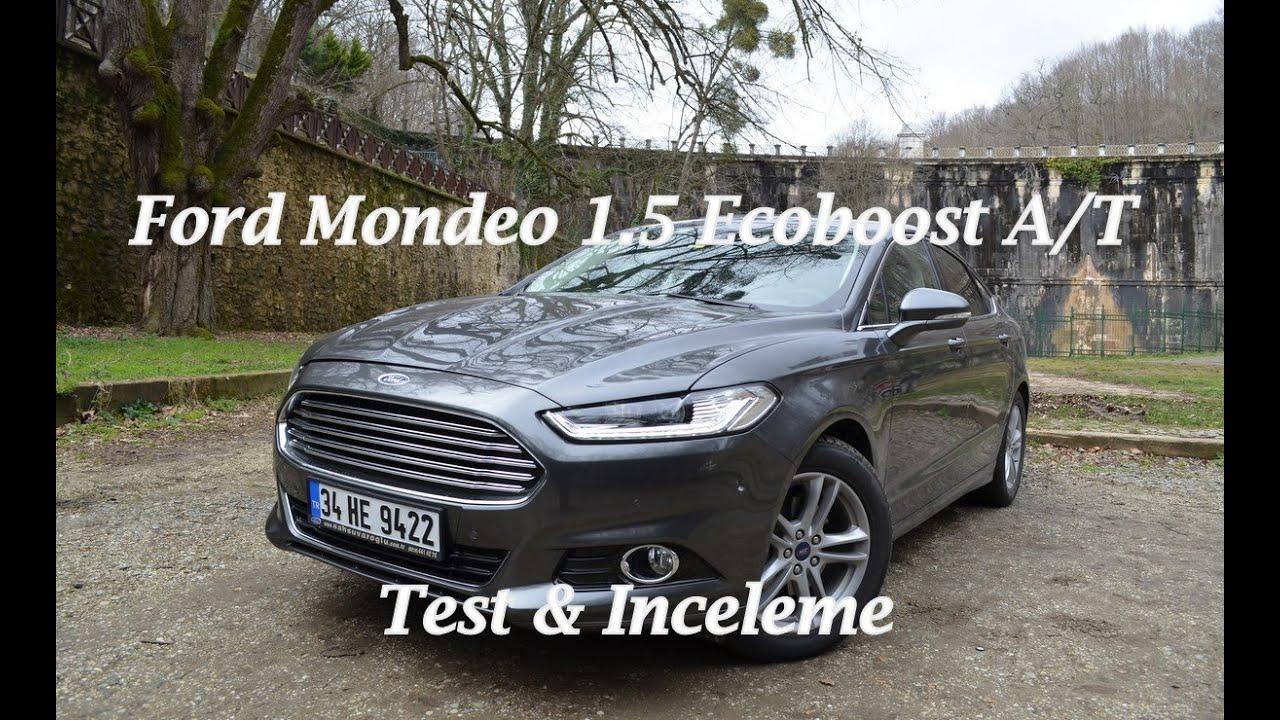 Yeni ford mondeo 1 5 ecoboost 160 ps otomatik test s r s r zlenimi youtube