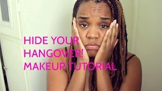 Makeup Tutorial | Hide Your Hangover Thumbnail
