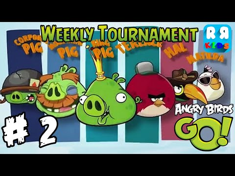 Angry Birds GO! - Weekly Tournament Part 2 - Walktrough Gameplay