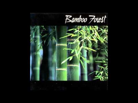 Bamboo Forest ''Bamboo Forest'' Full Album
