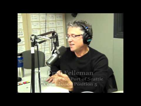 Fred Felleman - Candidate for Port of Seattle Commission Position 5