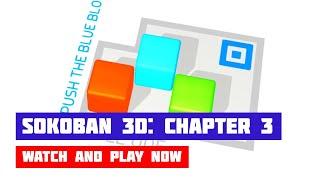 Sokoban 3D: Chapter 3 · Game · Gameplay
