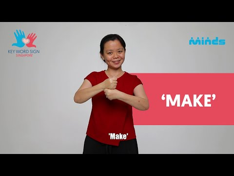 Key Word Sign (Singapore) - Let's Learn Together! #14 - 'Make'