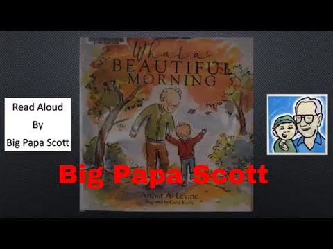 What a Beautiful Morning by Arthur A. Levine Read Aloud!