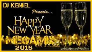 Año Nuevo 2015 Megamix HD (Reggaeton, Electro, Salsa, 3Ball & Mas) Prod. by DJ Keniel