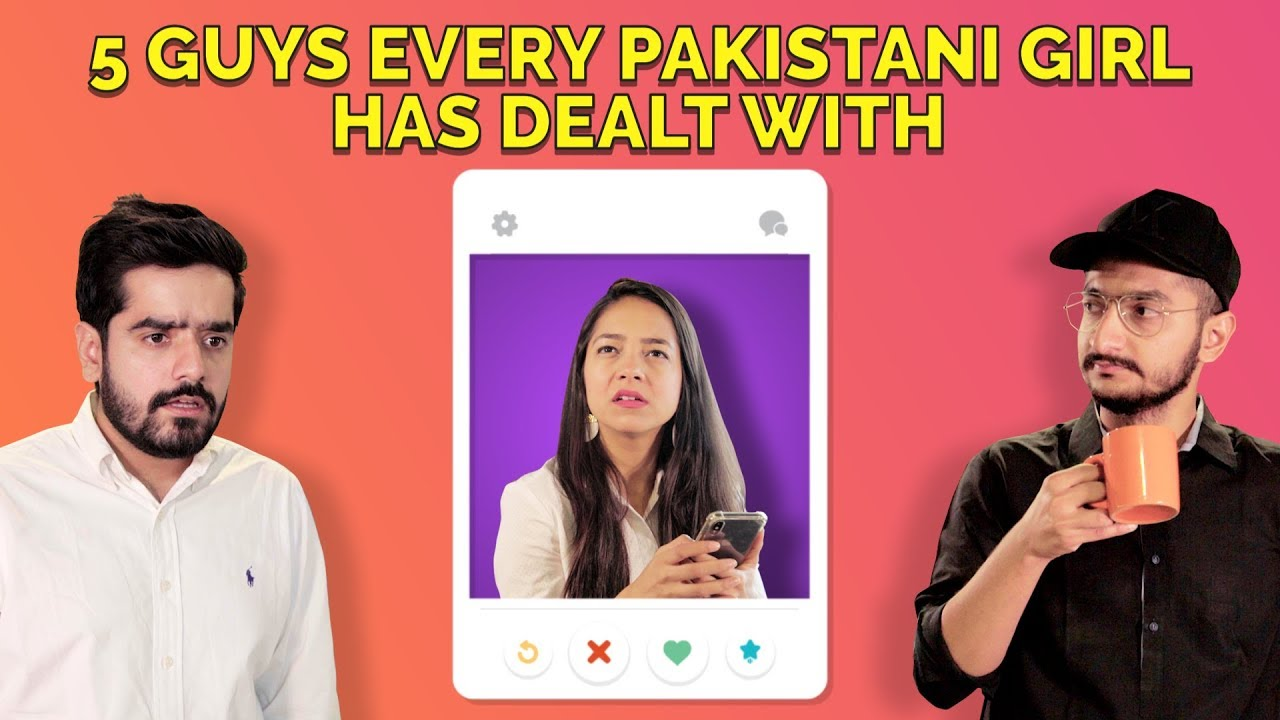 5 Guys Every Pakistani Girl Has Dealt With | MangoBaaz