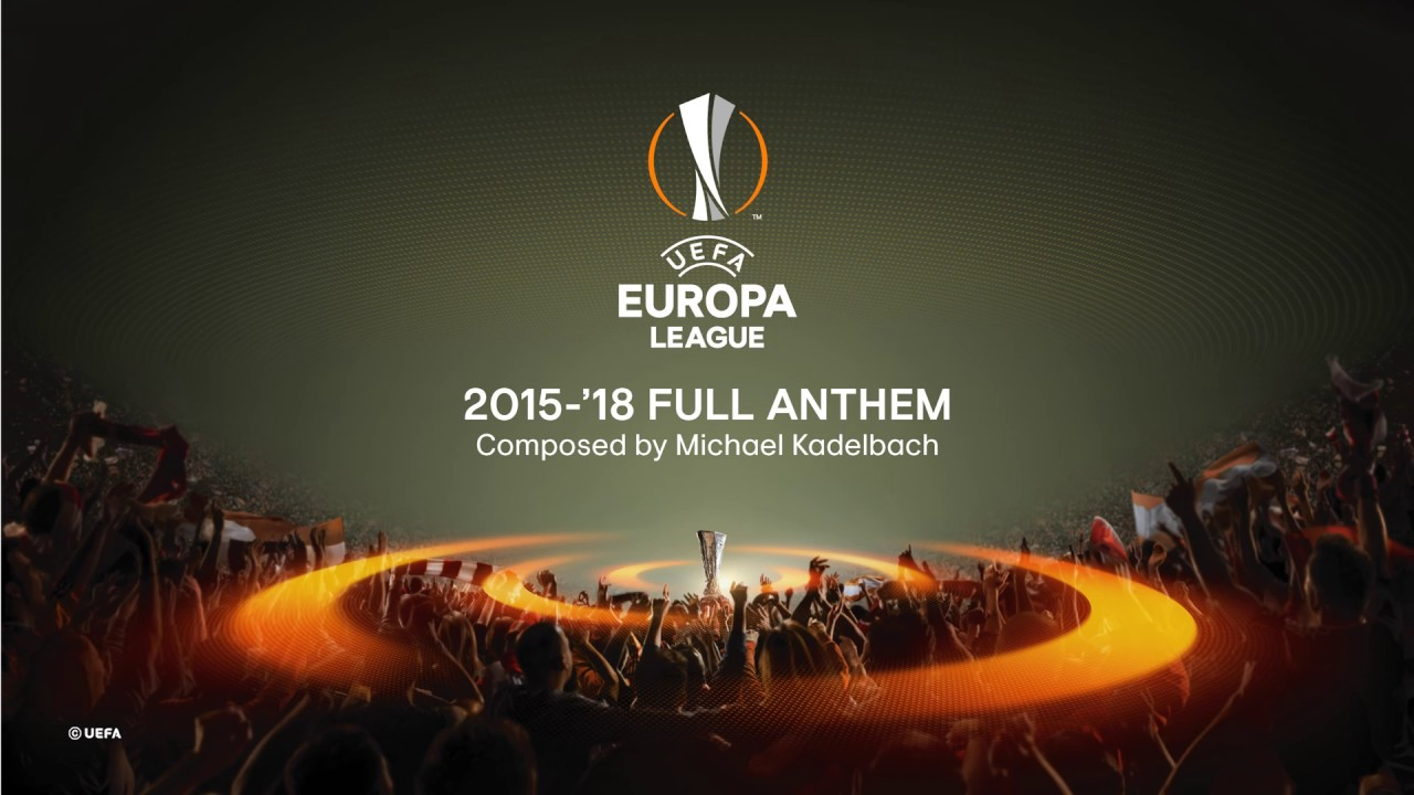 UEFA Europa League 2015-18 Full Anthem - YouTube