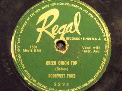 Green Onion Top - Roosevelt Sykes