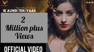 IK Aundi Teri Yaad || Heero Maan Ft. Ariya || Latest Punjabi Sad Song 2017 || VS Records