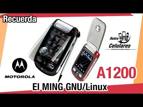 Recuerda MOTOROLA  A1200 El MING GNU/Linux Retro Celulares