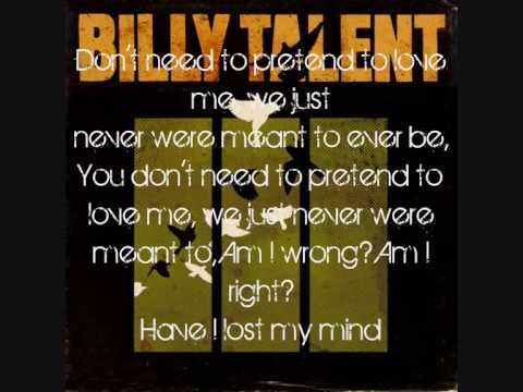 Billy Talent - Don't Need to Pretend with Lyrics