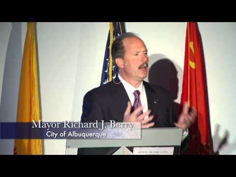 Mayor Richard J. Berry, City of Albuquerque, 2012 State of the City Address