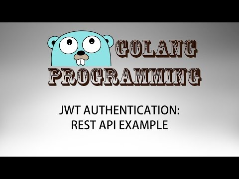 Go JWT Authentication Example - Golang - YouTube