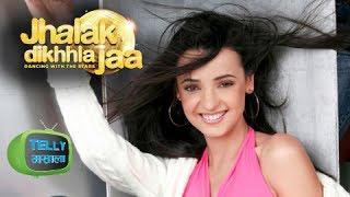 Sanaya Irani In Jhalak Dikhla Jaa Season 7