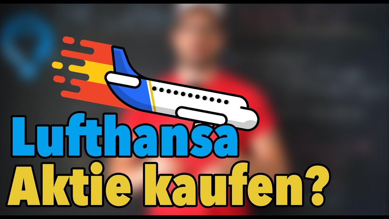 Lufthansa Aktie Jetzt Kaufen Lufthansa Analyse Youtube