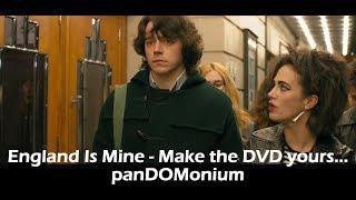 England Is Mine - Make the DVD yours - panDOMonium